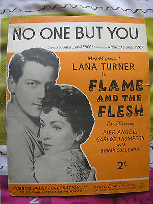 1954 Sheet Music No One But You Flame And Ther Flesh Lana Turner Piano Vocal