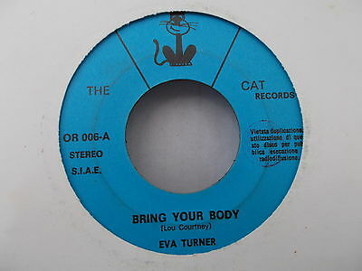 """Eva Turner – Bring Your Body / You Can't Come Empty Handed - 7"""" VERY RARE"""