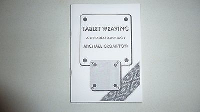 """Tablet Weaving - A personal approach""  by Michael Crompton    A Limited Edition"
