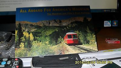 Pike's Peak & Manitou railway All Aboard for America's Mountain