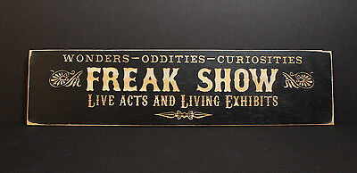 Freak Show | Carved Wooden Sign Oddities Curiosities Vintage Circus Side Show