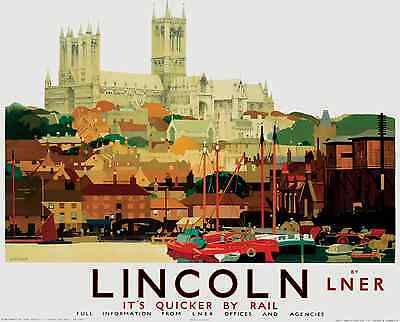 A Lincoln Lincolnshire Retro Art Vintage Railway Travel Poster Advertising