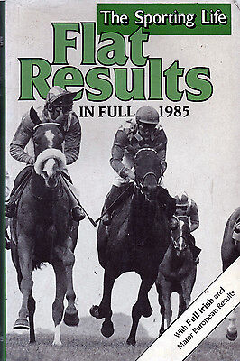 Form Book Flat Results in full for 1985: The Sporting Life