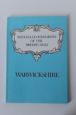 Watch & Clockmakers of Warwickshire (1436 – 1900). J McKenna. Book.