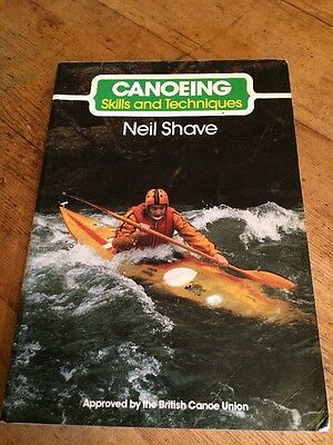 Canoeing Skills And Techniques