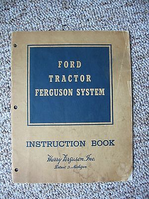 Vtg Ford Tractor Feguson System Instruction Book Manual 1935 Detroit 3 Michigan