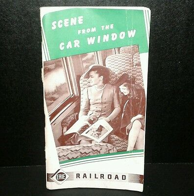 ~Vintage circa 1940~ Scene from the Car Window - Erie Railroad Booklet / Guide!