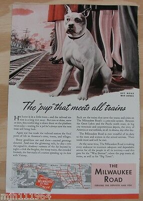 """1940's The Milwaukee Road WWII advertisement """" the pup that meets all trains"""""""