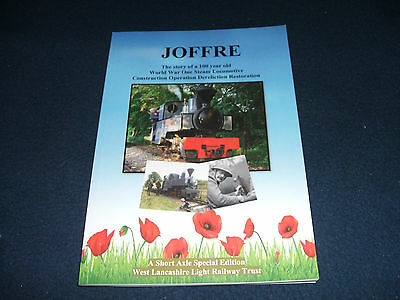 JOFFRE: The Story of a 100 Year Old WW1 Steam Locomotive Restoration