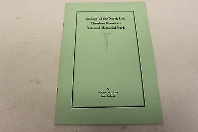 Geology of the North Unit, Theodore Roosevelt Nat'l Memorial Park Book 1956