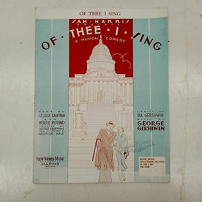 """Sam Harris Presents OF THEE I SING - Sheet Music """"Of Thee I Sing"""" Gershwin 1931"""