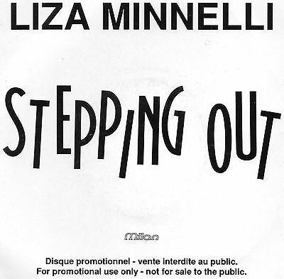 Liza Minnelli - Stepping Out / Mean To Me. (Promo, French, 1991, Milan, S 628)