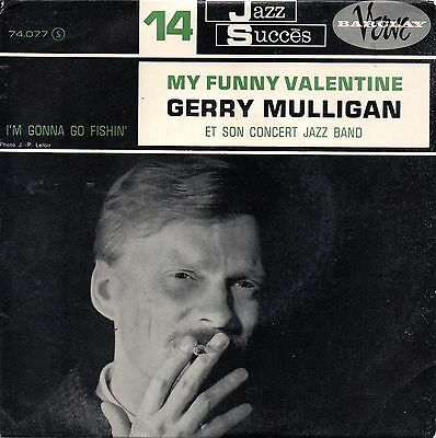 Gerry Mulligan Et Son Concert Jazz Band-My Funny Valentine 45 giri France 1962
