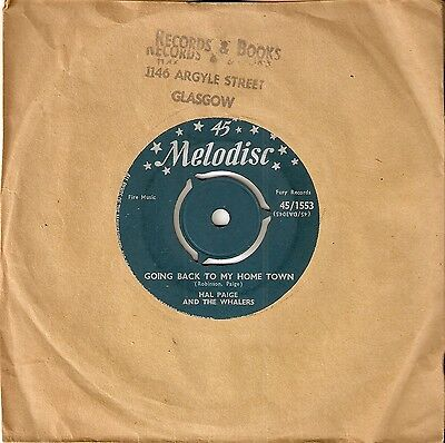 HAL PAIGE & THE WHALERS: Going Back To My Home Town (UK Melodisc 45)