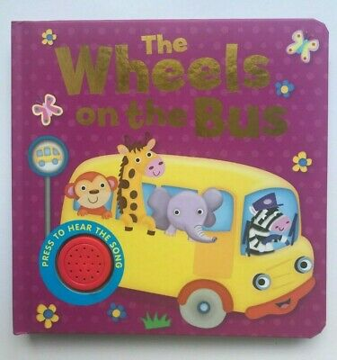 The Wheels on the Bus Fun Learning Single Sound Books Kid Ages 0 Month+ New Gift