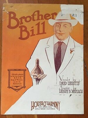 Brother Bill Los Angeles BPOE ELKS welcome song sheet music 1921 Mustagh Heustis