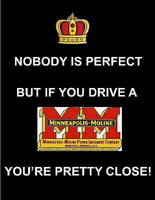 Nobody Is Perfect But If You Drive A Minneapolis-Moline Tractor Poster 8.5 X 11