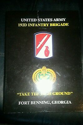 Fort Benning Georgia U.S. ARMY 192D INFANTRY BRIGADE  DELTA COMPANY book 2012
