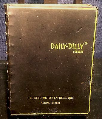 Vintage 1968 Daily-Dilly J.b. Reed Motor Express Inc. Aurora, Illinois   B