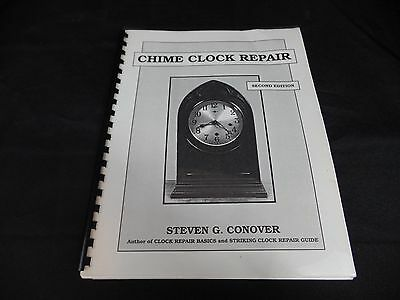 Chime Clock Repair Second Edition Steven G Conover Guide Manual Text Back Shelf