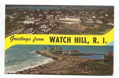 GREETINGS FROM WATCH HILL, RI -CHAPEL, OCEAN HOUSE & HOMES AT WATCH HILL- unused