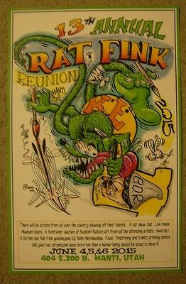 "Ed ""Big Daddy "" Roth 2015 Rat Fink Reunion Poster Unframed"
