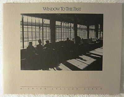 Window to the Past -- A Union Station Album