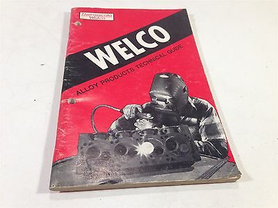 1982 Welco Alloy Products Technical Guide Welding Supplies