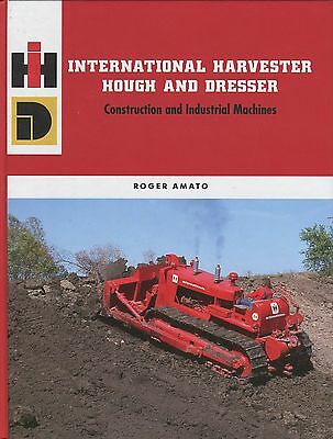 International Harvester Hough and Dresser Construction and Industrial Machines