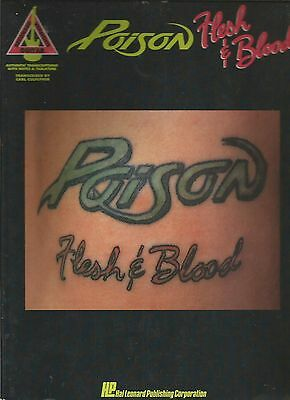 Poison Flesh And Blood Guitar Tab Tablature Song Book