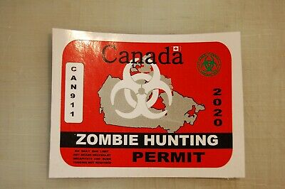 Zombie Hunting Permit sticker Outbreak Response Canada Decal Walking Dead