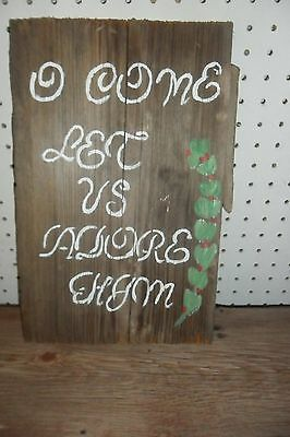 "Primitive Reclaimed Barn Wood Sign Folk Art ""Come Let Us Adore Him"" Wall Hang"