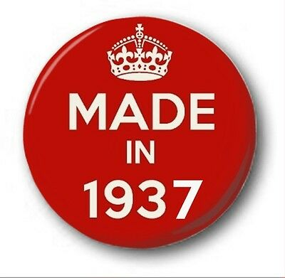 MADE IN 1937  - 1 inch / 25mm Button Badge - Novelty Cute 80th Birthday