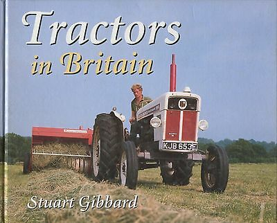 Tractors in Britain by Stuart Gibbard