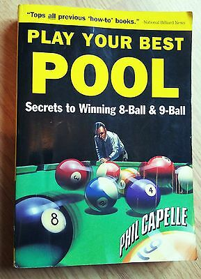 Play Your Best Pool Secrets To Winning 8-Bal & 9-Ball Paperback Phil Capell 1st