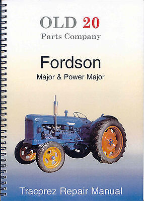The New Fordson E1A including Power Major Workshop Manual