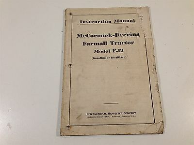 Vintage McCormick-Deering Farmall F-12 Tractor Instruction Manual Book 1949