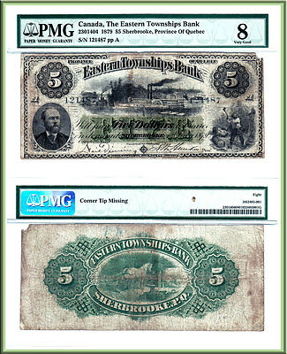 Ultra Rare 1879 $5 Eastern Townships Bank, PMG VG8. 1 of 2 known in private coll