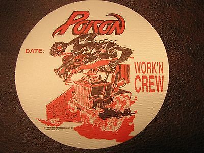 Poison Tour Backstage Pass!! Unpeeled!! RARE!