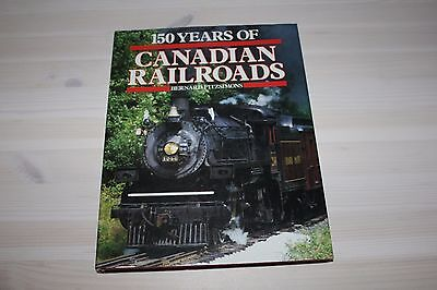 150 Years of Canadian Railroads by Bernard Fitzsimons
