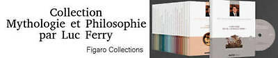Collection Mythologie Philosophie Luc Ferry Vol 1 A Vol 20