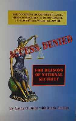 Access Denied: For Reasons of National Security by Cathy O'Brien (Paperback)