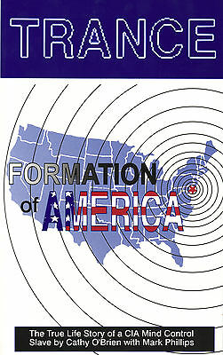 Trance: Formation of America Book Cathy O'Brien Mark Phillips We Are The Authors