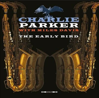 The Early Bird - CHARLIE PARKER WITH MILES DAVIS [LP]