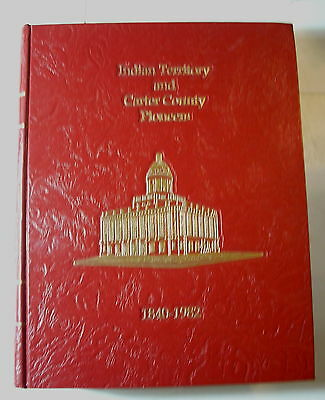 INDIAN TERRITORY & CARTER COUNTY (Oklahoma) PIONEERS 1840-1982  History Families