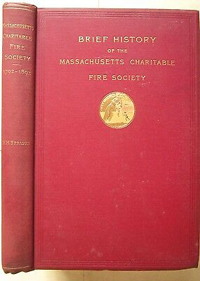 1893 Massachusetts Charitable Fire Society MA by Henry Sprague illustrated