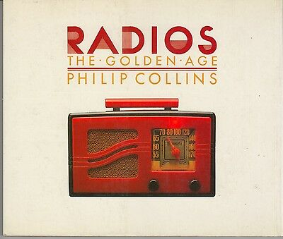 Radios - The Golden Age - by Phillip Collins - Softcover - 1987