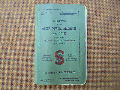 Manual - Instructions for using SINGER SEWING MACHINE No. 201k