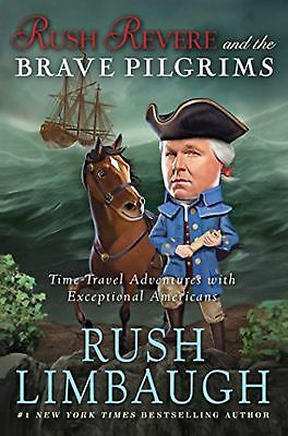 Rush Revere and the Brave Pilgrims: Time-Travel Adventures with Exceptional A...