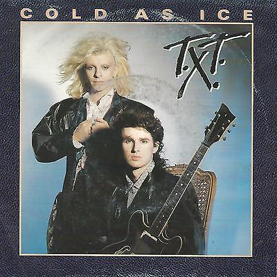 """T.X.T.  """"Cold as ice / Bad boys"""" 7"""" MADE IN HOLLAND"""